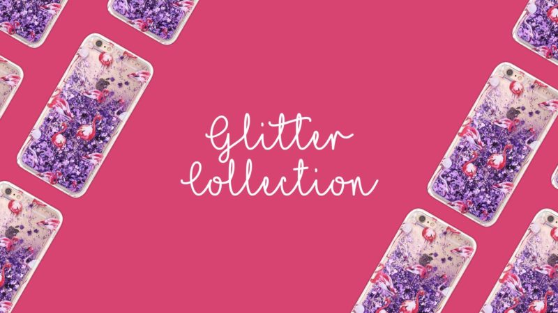 Glitter Collection - Collections